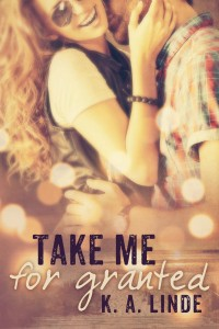 Take Me for Granted Cover Reveal & Giveaway
